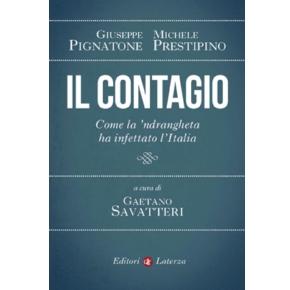 Il contagio - come la 'ndrangheta ha infettato l'Italia