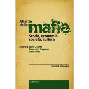 Atlante delle mafie. Volume secondo. Storia, economia, società e cultura