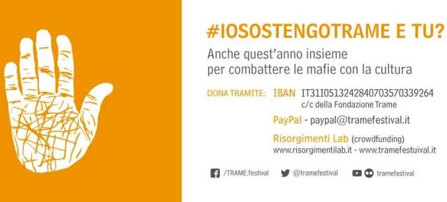 #iosostengotrame e tu ? Anche quest'anno la campagna di crowdfunding per costruire insieme la quinta edizione di Trame Festival