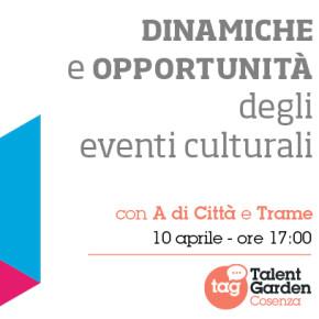 Trame Festival al Talent Garden di Cosenza - dinamiche e opportunità degli eventi culturali
