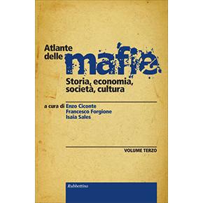 L'atlante delle mafie (Vol. III)